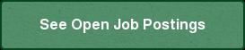 See Open Job Postings
