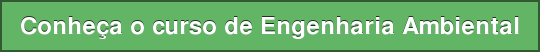 Conheça o curso de Engenharia Ambiental