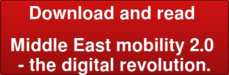 Download and read  Middle East mobility 2.0  - the digital revolution.