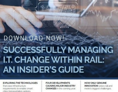 Successfully Managing IT Change Within Rail An Insider Guide