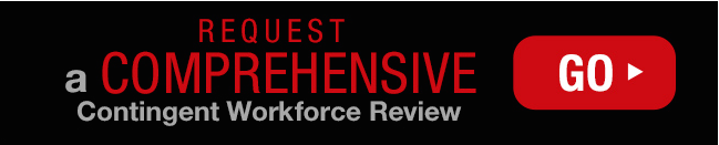 Request a comprehensive contingent workforce review
