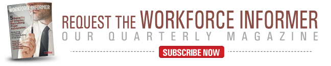 Subscribe To The Workforce Informer Magazine