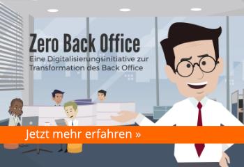 PROZESSAUTOMATISIERUNG WEITERDENKEN : SCHRITT FÜR SCHRITT ZUM ZERO BACK OFFICE
