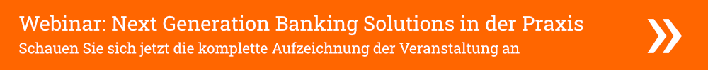 Video-Download: Next Generation Banking Solutions in der Praxis