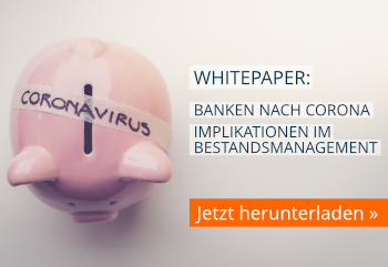 Whitepaper-Download: Banken nach Corona - Implikationen im Bestandsmanagement