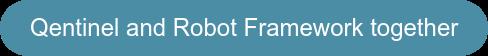 Qentinel and Robot Framework together