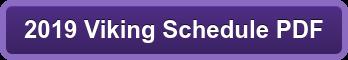 2019 Viking Schedule PDF