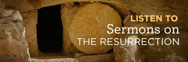 Sermons on Christ's Resurrection