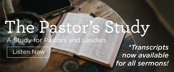 The Pastor's Study - A Study For Pastors and Leaders