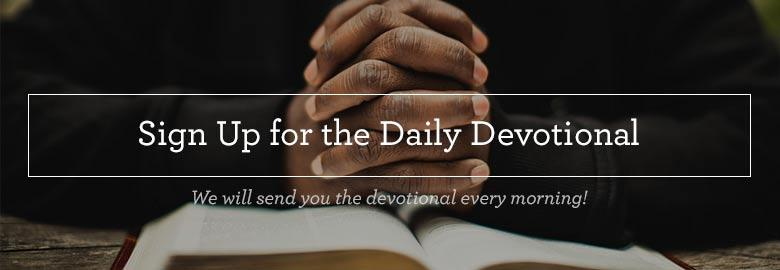 Sign Up for the Daily Devotional