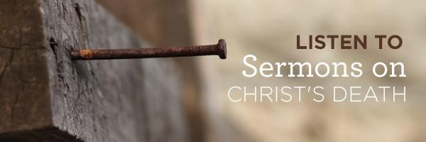 Sermons on Christs Death