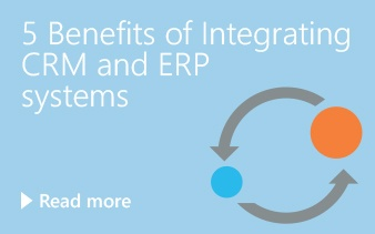 5 Benefits of Integrating CRM and ERP systems