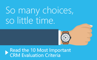The 10 Most Important CRM Evaluation Criteria eBook