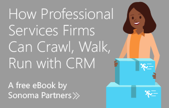 How ProServ Firms Can Crawl, Walk, Run with CRM