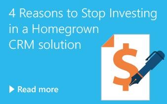 4 Reasons to Stop Investing in a Homegrown CRM Solution