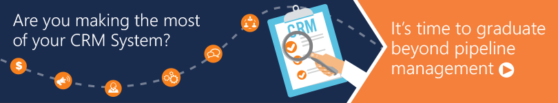 Graduating Your CRM Beyond Pipeline Management