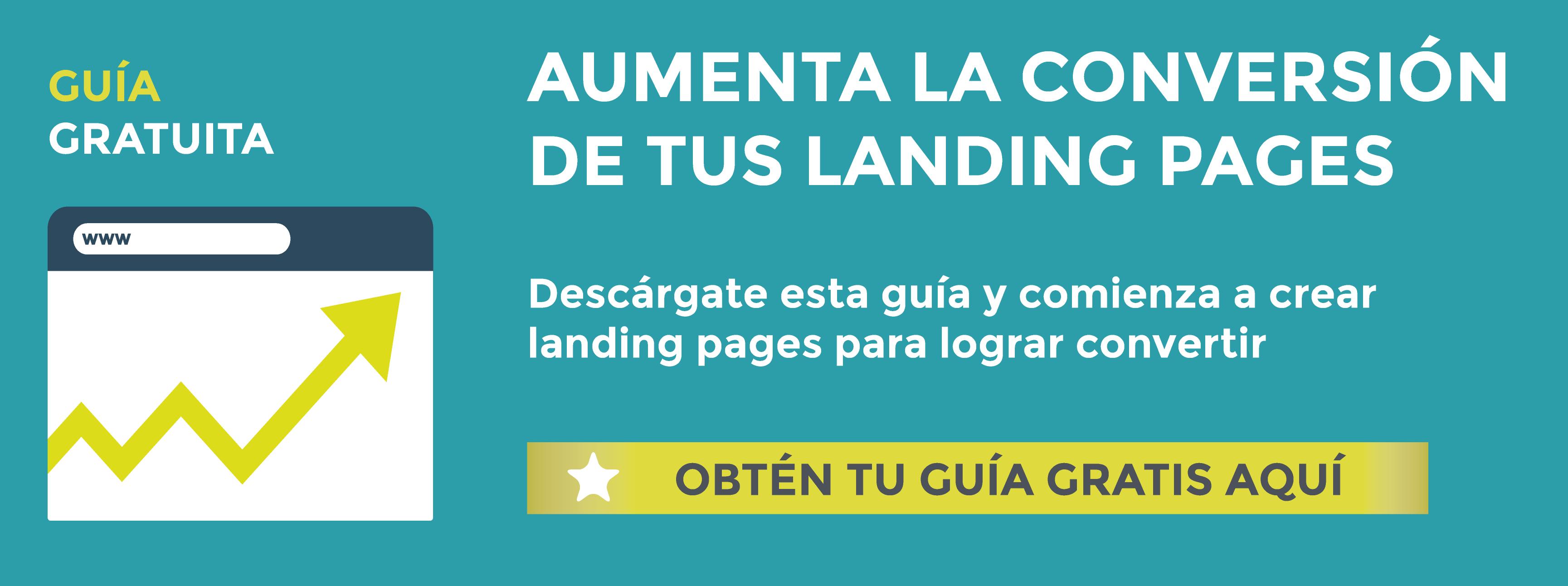 Descarga gratis la guía con las claves para crear landing pages que conviertan