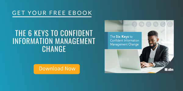 Free eBook: The Six Keys to Confident Information Management Change