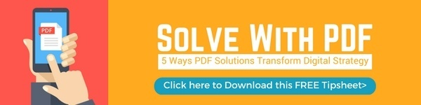 Click for your FREE Copy of 'Solve with PDF - 5 Ways PDF Solutions Transform Digital Strategy'