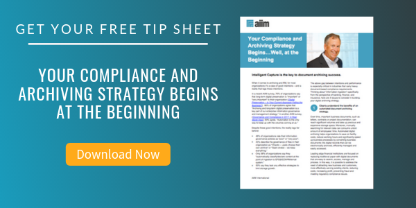 Free Tip Sheet: Your Compliance and Archiving Strategy Begins at the Beginning