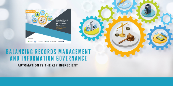 Free eBook: Balancing Records Management and Information Governance