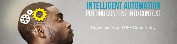 Intelligent Automation - Putting Content Into Context