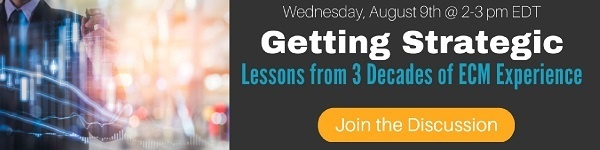 "Click to Register for ""Getting Strategic - Lessons from 3 Decades of ECM Experience"""