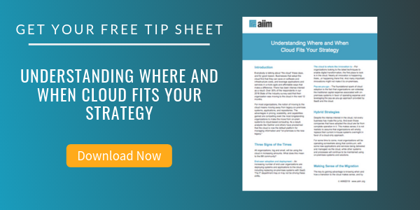 Free Tip Sheet: Understanding Where and When Cloud Fits Your Strategy