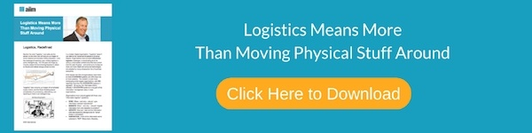 Click to Download 'Logistics Means More Than Moving Physical Stuff Around'