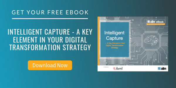 Free eBook: Intelligent Capture - A Key Element in Your Digital Transformation Strategy