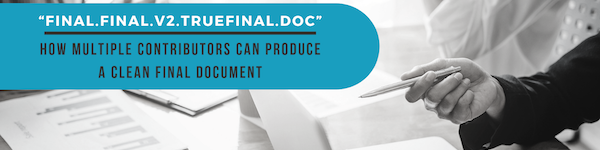 How Multiple Contributors Can Produce a Clean Final Document