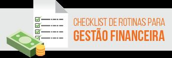 Checklist de Rotinas para Gestão Financeira