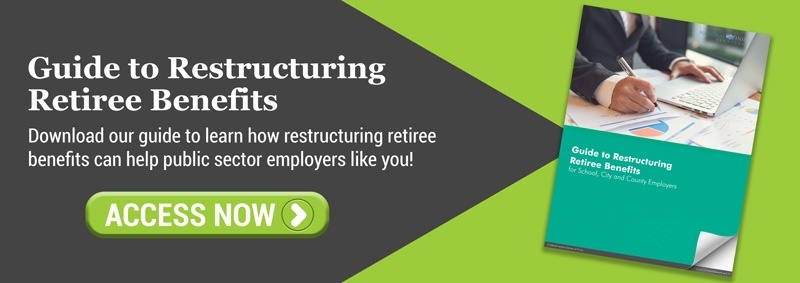 "Download our ""Guide to Restructuring Retiree Benefits"" today."