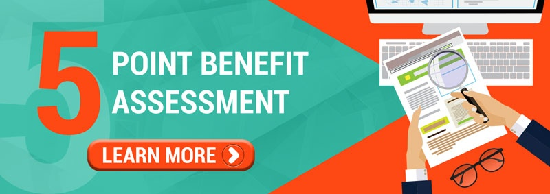 5 Point Benefit Assessment