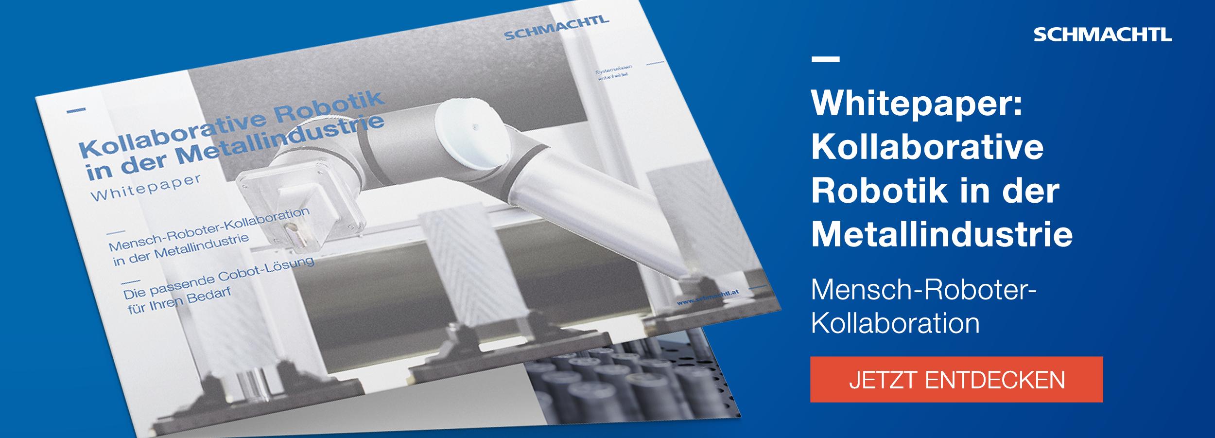Whitepaper Kollaborative Robotik in der Metallindustrie