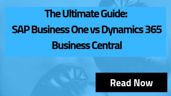 SAP Business One vs Dynamics 365 Business Central