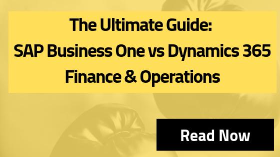 SAP Business One vs Dynamics AX (Dynamics 365 Business & Operations)