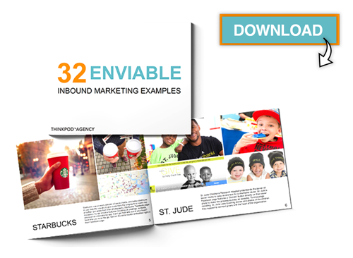 ThinkPod Agency: Free Download: 32 Inbound Marketing Examples