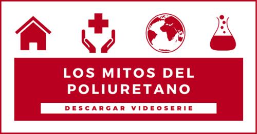 Los mitos del poliuretano - Descargar videoserie