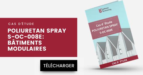 Cas d'étude - Poliuretan Spray S-OC-008E