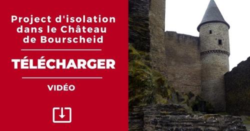 Télécharger project d'isolation dans le Château de Bourscheid - Vidéo