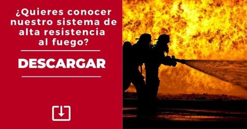 DESCARGA. Nuestros sistemas de alta resistencia al fuego