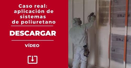 DESCARGA. Vídeo de caso real de aplicación de sistemas de poliuretano