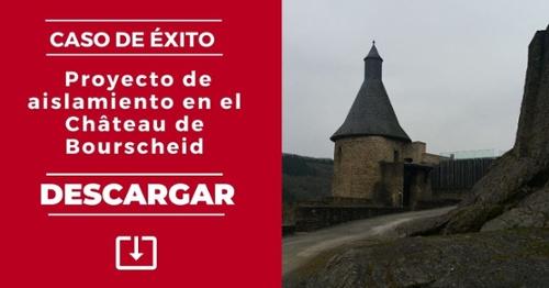 Caso de éxito: Proyecto de aislamiento en el Château de Bourscheid