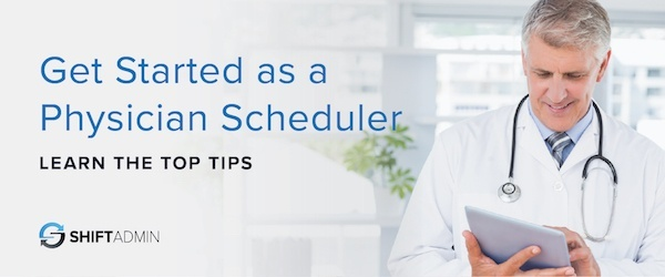 new physician scheduler