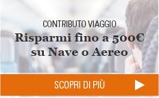 Contributo Viaggio - Risparmi fino a 500€ su Nave o Aereo