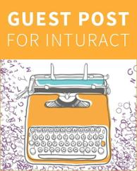 Guest Post For Inturact