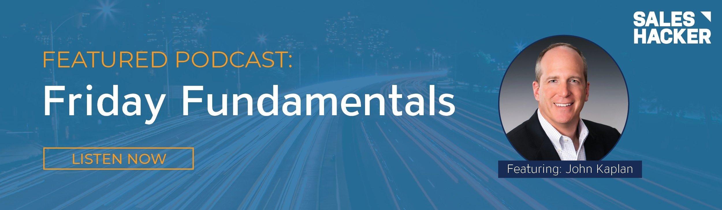Friday Fundamentals Podcast
