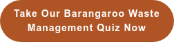 Take our Barangaroo Waste  Management Quiz now