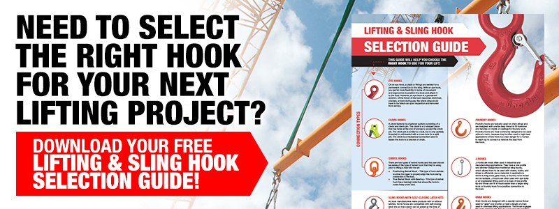 Lifting & Sling Hook Selection Guide
